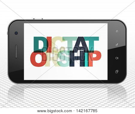Politics concept: Smartphone with Painted multicolor text Dictatorship on display, 3D rendering
