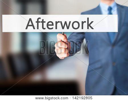 Afterwork - Businessman Hand Holding Sign