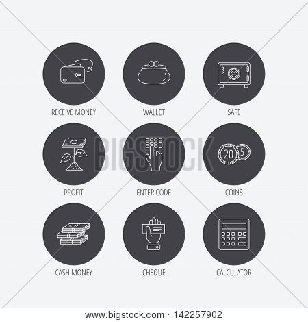 Cash money, safe box and calculator icons. Safe box, cheque and dollar usd linear signs. Profit investment, wallet and coins icons. Linear icons in circle buttons. Flat web symbols. Vector