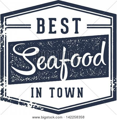 Best Seafood in Town Restaurant Sign