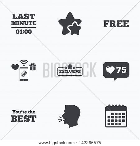 Last minute icon. Exclusive special offer with star symbols. You are the best sign. Free of charge. Flat talking head, calendar icons. Stars, like counter icons. Vector