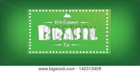Welcome to brasil card over green background in outlines. Digital vector image