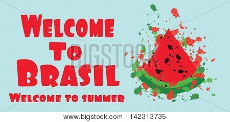 Welcome to brasil card with splash painted melon over light green background in outlines. Digital vector image