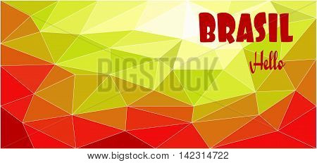 Hello Brasil card over red and yellow colored background with triangles in outlines. Digital vector image