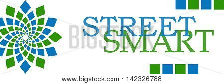 Street smart text written over green blue background.