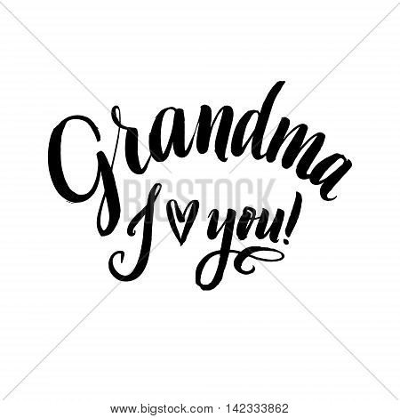 Grandma I Love You Happy Grandparents Day Calligraphy on White Background.