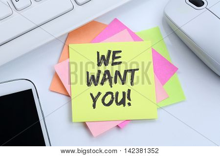 We Want You Jobs, Job Working Recruitment Employees Business Concept Career Desk