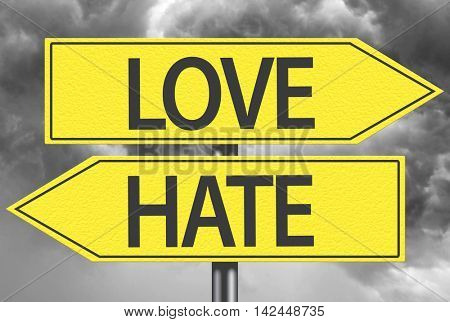 Love x Hate yellow sign