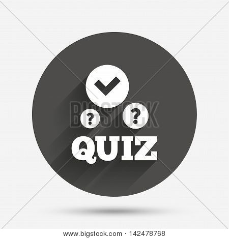 Quiz with check and question marks sign icon. Questions and answers game symbol. Circle flat button with shadow. Vector poster