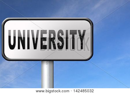 University education and graduation study application grant or scholarship campus choice, road sign billboard.  3D illustration