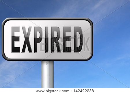 expired sign expiration over date for expired product or food 3D illustration