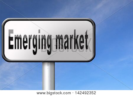 Emerging market new fast growing economy frantic economies, road sign billboard. 3D illustration