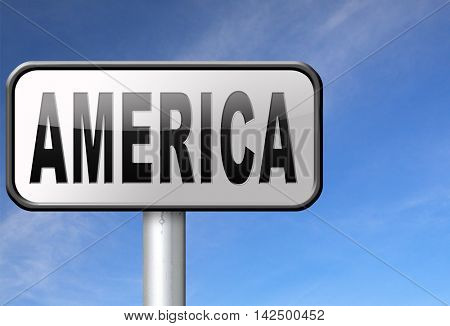 America north america or south  and central america travel vacation and tourism continent, road sign billboard. 3D illustration