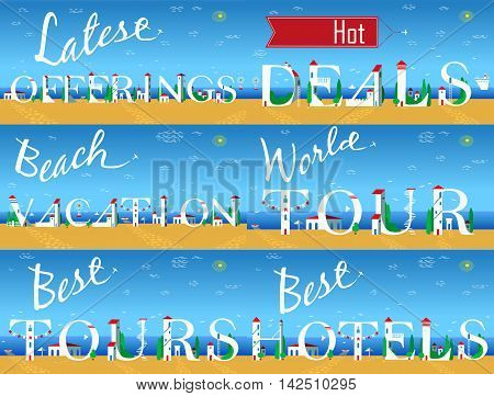 Cards for travel buisness. Artistic font. Latest offerings. Hot deals. Best vacation. World tour. Best tours. Best hotels. White houses on the summer beach. Plane in the sky. Vector Illustration.