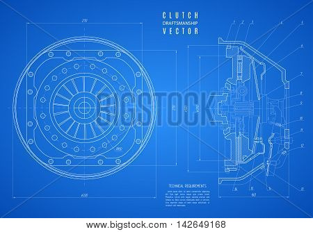 blueprint of clutch project technical drawing on the blue background. stock vector illustration eps10