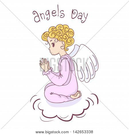 Vector isolated image of a praying angel child with the inscription of the - Angel Day