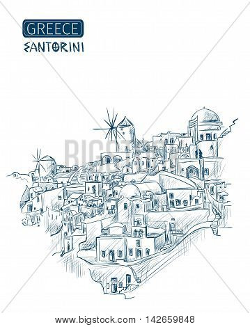 sketch Santorini Greece. Overlooking the Aegean Sea on a white background. Vector