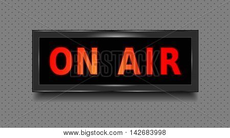 On air sign. Recording studio On Air light box. Isolated illustration. Vector.