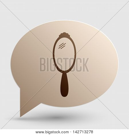 Hand Mirror sign. Brown gradient icon on bubble with shadow.