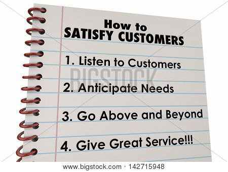 How to Satisfy Customers List Instructions 3d Illustration