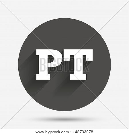 Portuguese language sign icon. PT Portugal translation symbol. Circle flat button with shadow. Vector