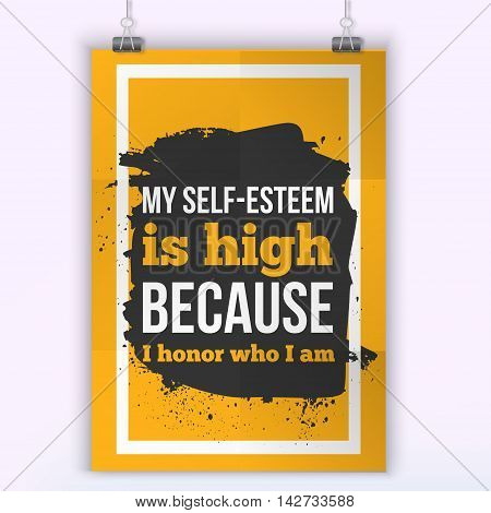 I honor who I am Positive affirmation, inspirational quote. Motivational typography posteron dark stain