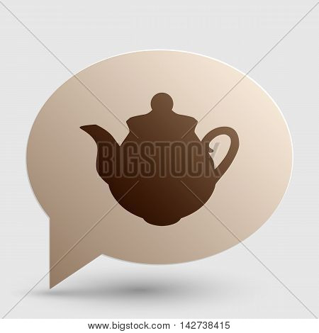 Tea maker sign. Brown gradient icon on bubble with shadow.