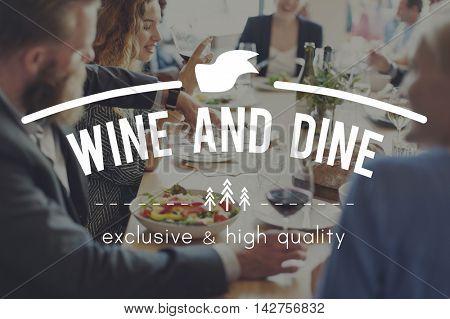 Wine Dine Dining Drinking Food Beverage Eating Concept