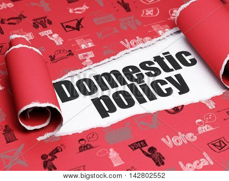 Politics concept: black text Domestic Policy under the curled piece of Red torn paper with  Hand Drawn Politics Icons, 3D rendering