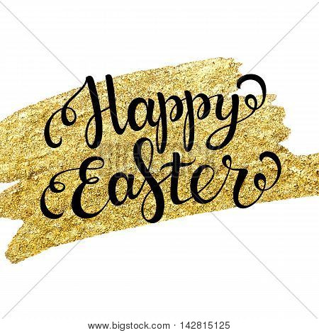 Easter lettering on gold texture. Easter card. Happy easter text. Easter background. Easter holiday for invitation and card. Vector illustration. Hand drawn lettering.