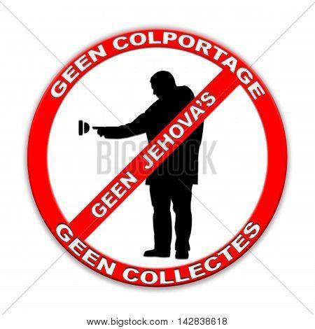Do not ring doorbell sign Jehovah's, door-to-door sales, door-to-door charity collectors  isolated on white Dutch