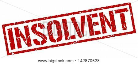insolvent stamp. red grunge square isolated sign