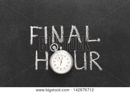 Final Hour Watch