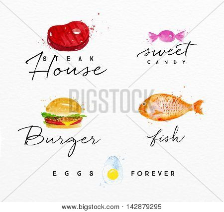 Set of watercolor labels lettering steak house sweet candy burger fish eggs forever drawing on watercolor background