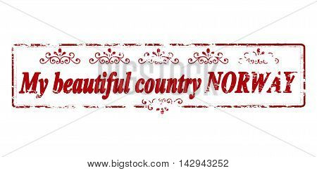Rubber stamp with text my beautiful country Norway inside vector illustration