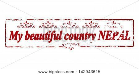 Rubber stamp with text my beautiful country Nepal inside vector illustration