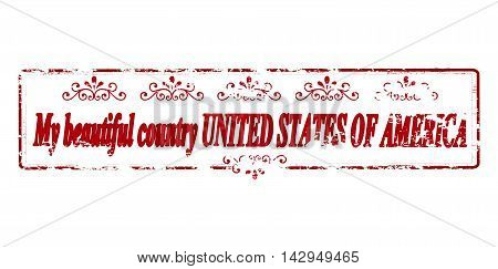 Rubber stamp with text my beautiful country United States of America inside vector illustration
