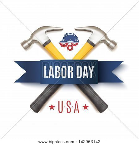 Labor Day background template. Badge with two hummers, blue ribbon, workers helmet and gears, isolated on white. Vector illustration.