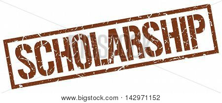 scholarship stamp. brown grunge square isolated sign