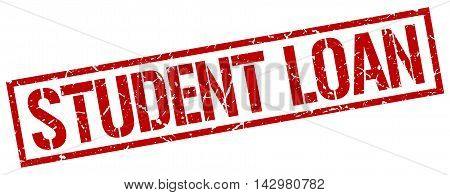 student loan stamp. red grunge square isolated sign