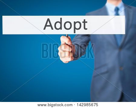 Adopt - Business Man Showing Sign