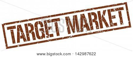 target market stamp. brown grunge square isolated sign
