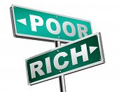 rich or poor take financial risk live in wealth good or bad luck and change fortune wealthy or poverty  road sign arrow 3D illustration poster