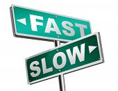 fast or slow pace, lane or living faster or slower speed stop rat race and adapt to slower lifestyle take your time do it easy road sign arrow 3D illustration poster
