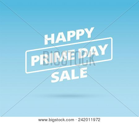 Sale Prime Day Sale. Banner With Happy Prime Day Sale Typography. Sale Vector Background