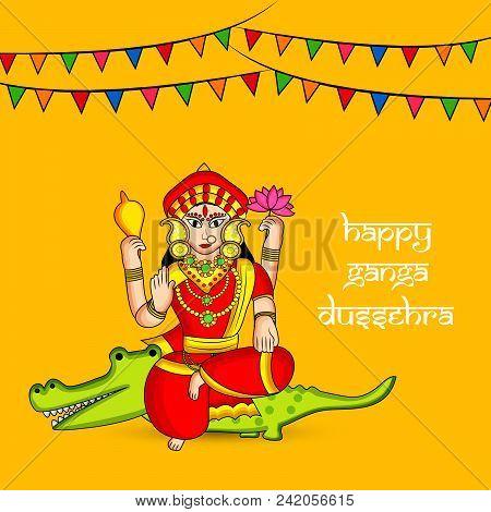 Illustration Of Hindu Goddess Ganga On Alligator And Decoration With Happy Ganga Dussehra Text On Th