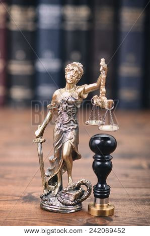 Law And Justice, Legality Concept, Scales Of Justice, Justitia, Lady Justice And Notary Seal.