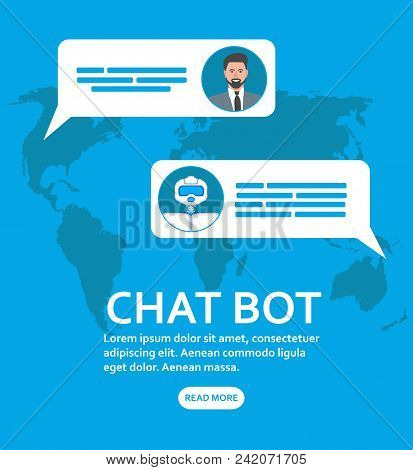 Chatbot And Future Marketing Concept. Chat Bot With Speech Bubbles. Trendy Chatbot Application With