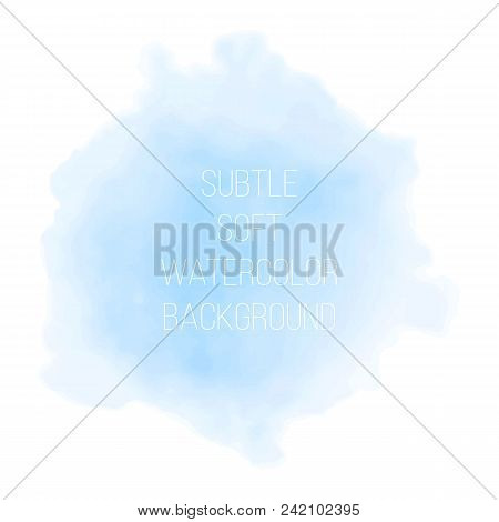 Colorful Abstract Vector Background. Soft Green Watercolor Stain. Watercolor Painting.   Blue Waterc