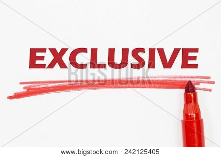 Exclusive Word Written With Red Marker, Isolated On White Background